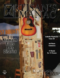 Cover layout and photography of Southern Oregon arts and culture magazine, Artisan's Almanac: Issue #2, Klamath Falls, OR. (2012)
